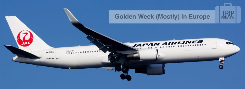 Trip Preview: Golden Week 2017 (Mostly) in Europe