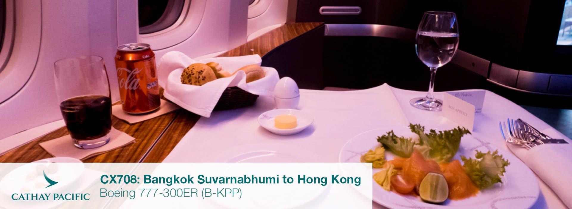 Flight Review: Cathay Pacific 777-300ER First Class from Bangkok Suvarnabhumi to Hong Kong