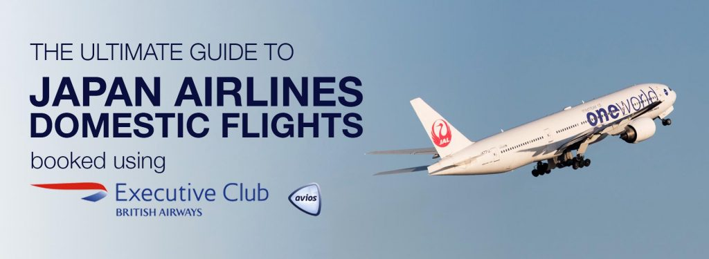 The Ultimate Guide to Using British Airways Avios for Japanese Domestic Flights on JAL