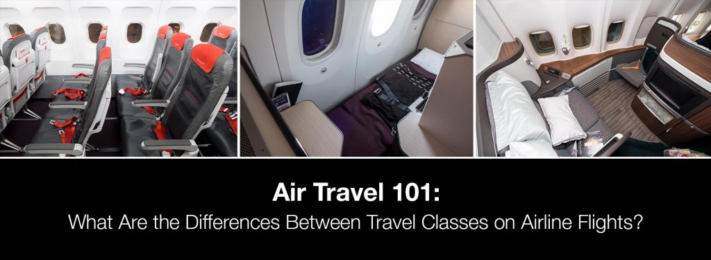 Air Travel 101: What Are the Differences Between Travel Classes on Airline Flights?