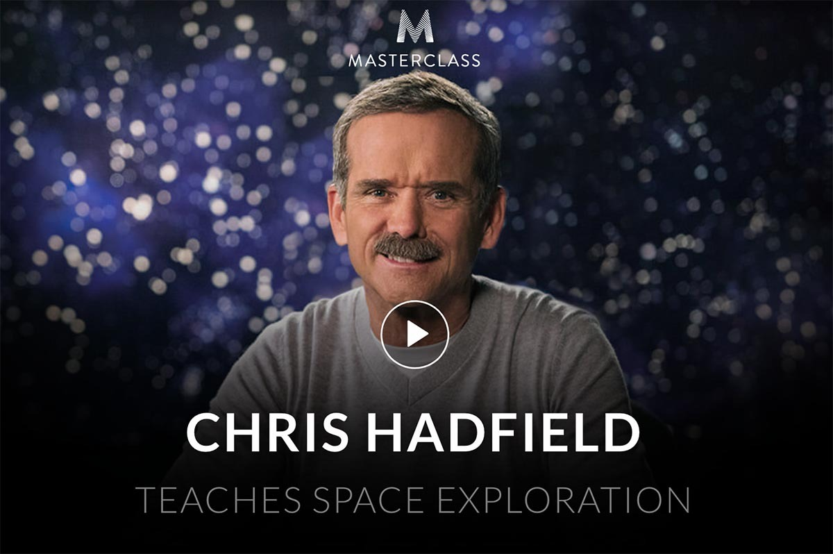 Chris Hadfield Teaches Space Exploration MasterClass Review