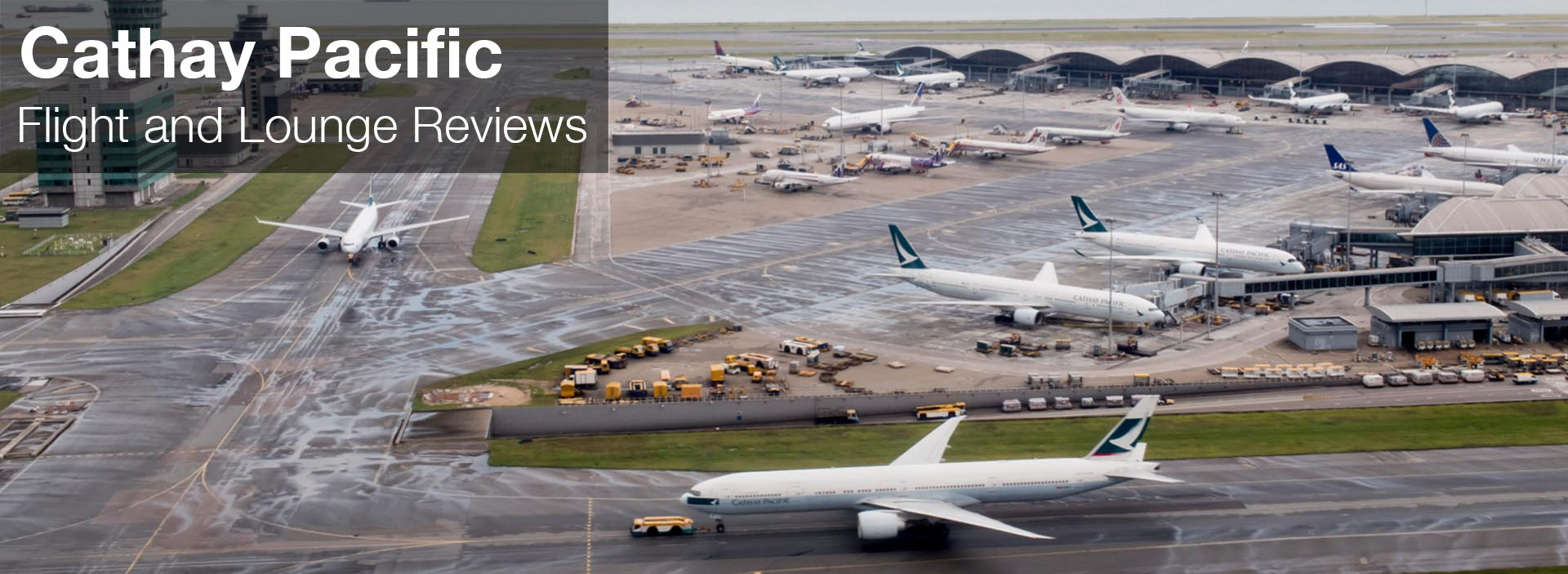 Cathay Pacific and Cathay Dragon: Flight and Lounge Reviews (and Resources)